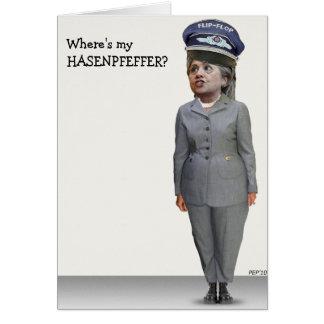 Where's my HASENPFEFFER? Greeting Card
