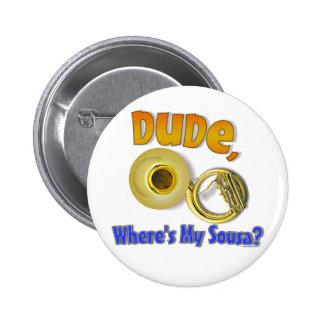 Where's My Sousa? 6 Cm Round Badge