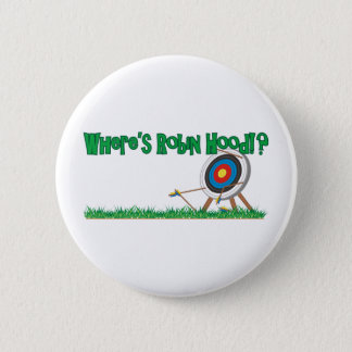 Where's Robin Hood 6 Cm Round Badge