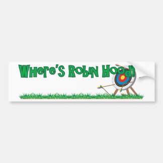 Where's Robin Hood Car Bumper Sticker