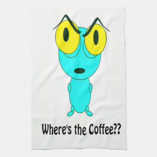 Where's the Coffee, Alien Cartoon Tea Towel