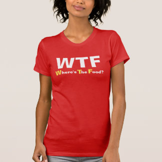 """Where's The Food"" Funny Women's T-Shirt"