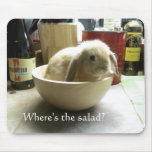 Where's the salad? mousepads