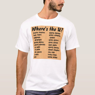 Where's the U? T-Shirt