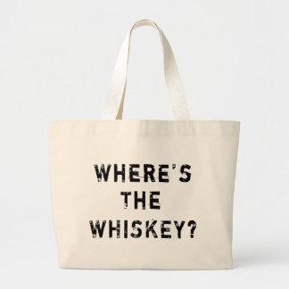 Where's The Whiskey Jumbo Tote Bag