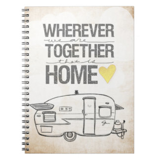 Wherever We Are Together | Vintage Trailer Notebooks