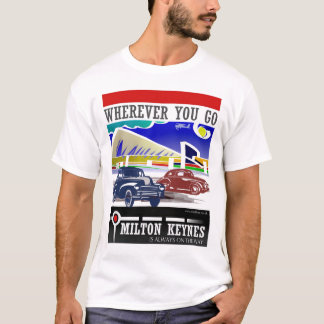 Wherever you go t-shirt
