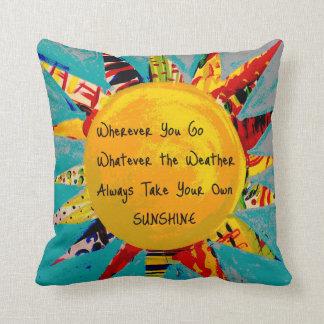 Wherever You Go, Take Your Sunshine Pillow
