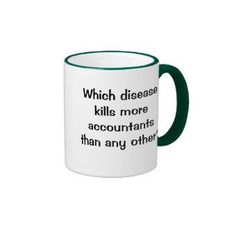 Which disease kills accountants...? Funny Joke Ringer Mug