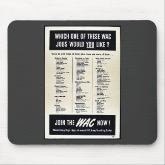 Which One Of These Wac Jobs Would You Like Mousepad