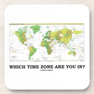Which Time Zone Are You In? (Standard Time Zones) Coaster
