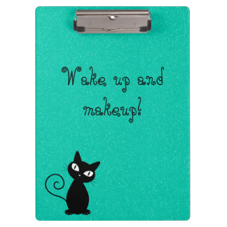 Whimsical Black Cat, Glittery-Wake up and makeup! Clipboard