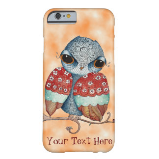 Whimsical Owl with Attitude Orange iPhone 6 Case Barely There iPhone 6 Case
