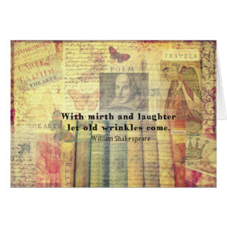 Whimsical  Shakespeare  happiness quote Card