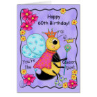 Whimsy Honey Queen Bee Happy 60th Birthday Card