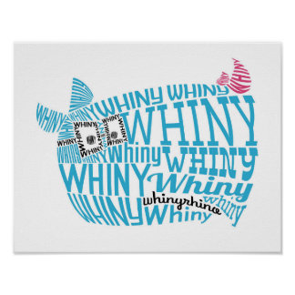 Whiny Whiny Words Poster
