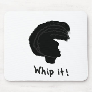 Whip it mouse pad