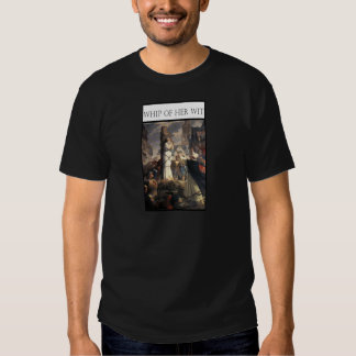 WHIP OF HER WIT -Jeanne au bucher Tee Shirt