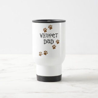 Whippet Dad for Whippet Dog Dads 15 Oz Stainless Steel Travel Mug