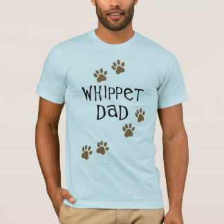 Whippet Dad for Whippet Dog Dads T-Shirt