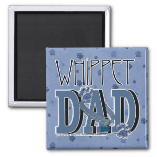 Whippet DAD Square Magnet