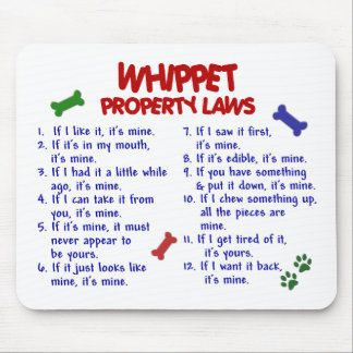 WHIPPET Property Laws 2 Mouse Mat