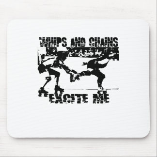 whips and chains excite me mouse pad