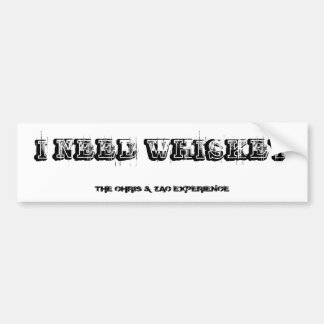 WHISKEY Bumper Sticker