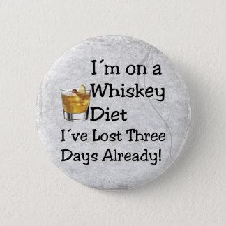 Whiskey Diet 6 Cm Round Badge