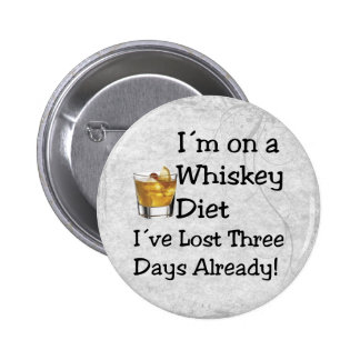 Whiskey Diet 6 Cm Round Badge