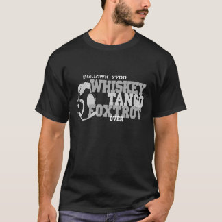 Whiskey Tango Foxtrot - Aviation Humor T-Shirt