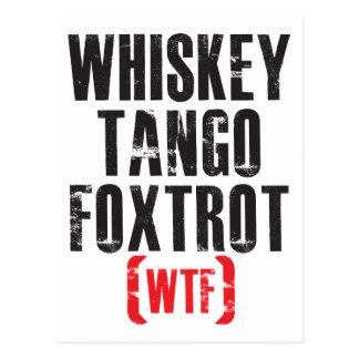 Whiskey Tango Foxtrot - WTF - Black Postcard