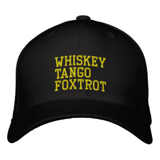 WhiskeyTangoFoxtrot Hat (military version) Embroidered Hats