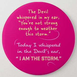 Whispered to the Devil I am the Storm buttons
