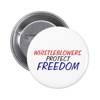 Whistleblowers protect freedom 6 cm round badge