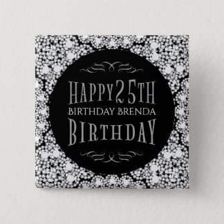 Whit Diamonds Glitter Happy 25th Birthday Template 15 Cm Square Badge