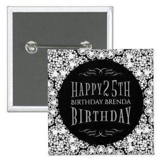 Whit Diamonds Glitter Happy 25th Birthday Template 15 Cm Square Badge