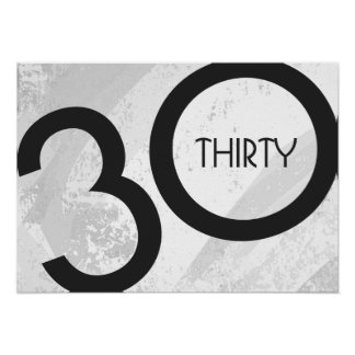 White 30 Decade Birthdday Poster