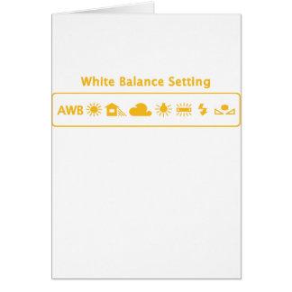 White Balance Greeting Card
