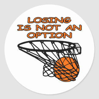 White Basketball Losing Not Option Round Sticker