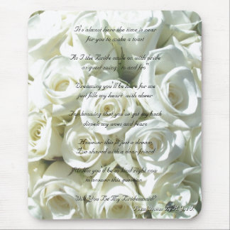 White Bridal Bouquet Will You Be My Bridesmaid Mouse Pad