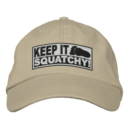 White *EMBROIDERED* Keep It Squatchy! - Bobo's Embroidered Baseball Cap