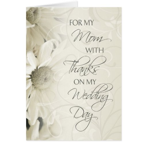 White Floral Mom  Wedding Day Thank You Card