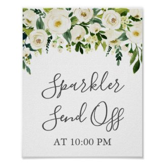 White Flower Green Sparkler Send Off Sign Poster