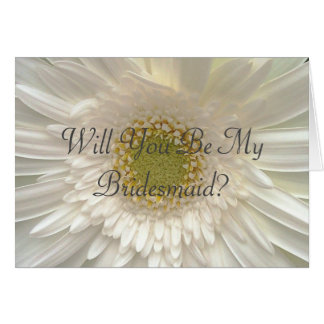 White Gerbera Daisy Bridesmaid Request Greeting Card