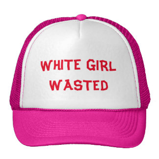 WHITE GIRL WASTED CAP