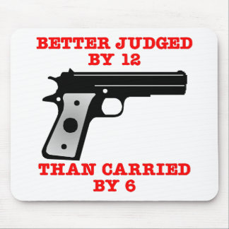 White Gun Better Tried By 12 Mouse Mat