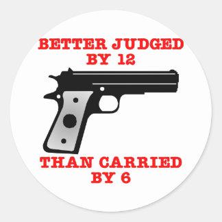 White Gun Better Tried By 12 Round Sticker