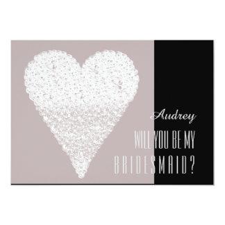 White heart shape Will you be my Bridesmaid? 13 Cm X 18 Cm Invitation Card