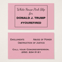 President trump business cards business card printing zazzle uk white house pink slip for trump resistance 3 business card colourmoves
